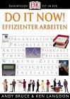 Do it Now. Effizienter arbeiten
